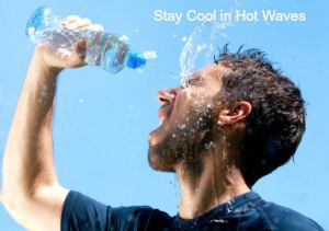 Tips to Stay Cool in Hot Waves